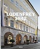 Lodenfrey, Seit 1842