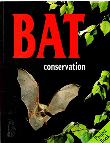 The Bat Conservation Project Book