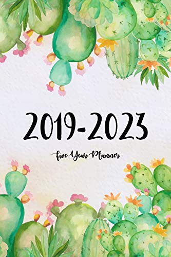 2019-2023 Five Year Planner: Agenda Planner For The Next Five Years, 60 Months Calendar, Monthly Schedule Organizer, Appointment Notebook, Monthly Planner, Action Day, Passion Goal Setting