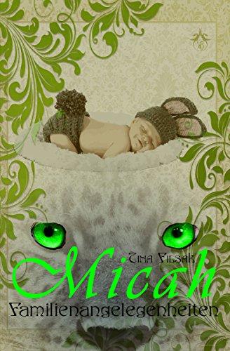 Familienangelegenheiten (Micah 11)