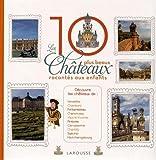 Les dix plus beaux châteaux de France racontés aux enfants | Lambilly, Elisabeth de. Auteur