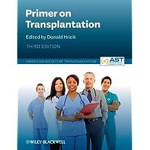Primer on Transplantation (English Edition)