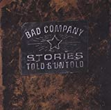Bad Company: Stories Told and Untold (Audio CD)