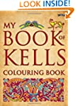 My Book of Kells Colouring Book (The...