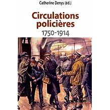 Circulations policières (1750-1914)