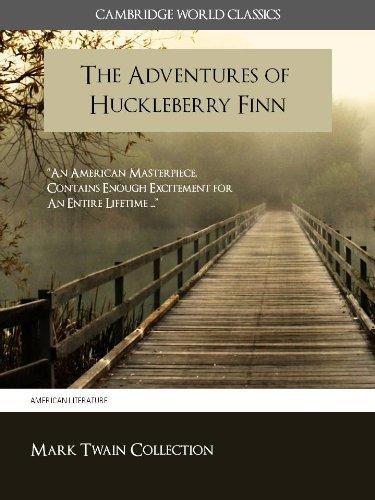 The Adventures Of Huckleberry Finn Cambridge World Classics Edition