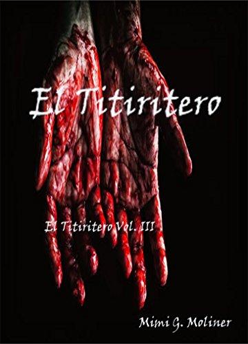 El Titiritero: Vol III (Trilogía El Titiritero nº 3)