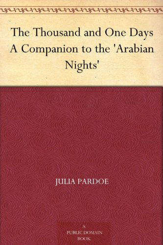 the-thousand-and-one-days-a-companion-to-the-arabian-nights-english-edition