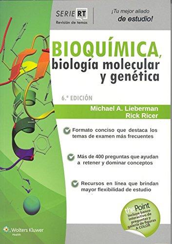 Bioquímica, biología molecular y genética (Revision De Temas) por Michael A. Lieberman