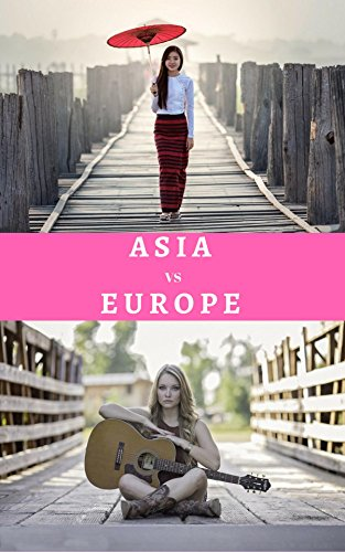 asia-vs-europe-girls-whats-your-choose-girls-photobook-english-edition