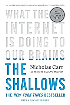 The Shallows: What the Internet Is Doing to Our Brains par [Carr, Nicholas]