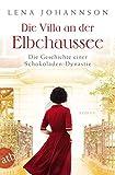Die Villa an der Elbchaussee: Die Geschichte einer Schokoladen-Dynastie (Die große Hamburg-Saga, Band 1)