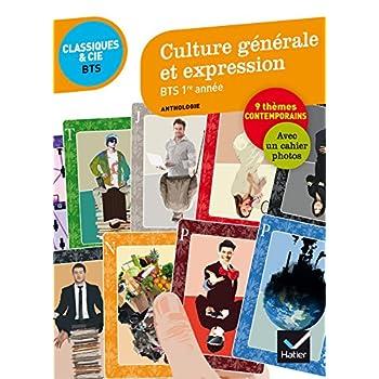 Culture générale et expression BTS 1re année: 9 questions de société, 80 documents