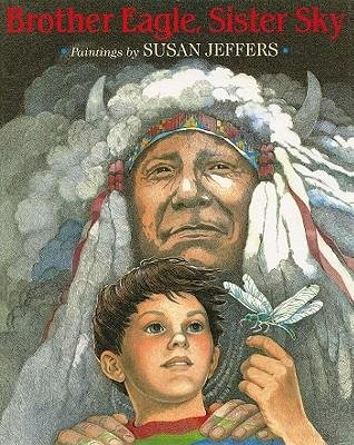By Jeffers, Susan ( Author ) [ Brother Eagle, Sister Sky: A Message from Chief Seattle By Jul-2002 Paperback