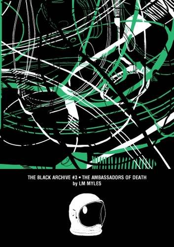 The Ambassadors of Death (The Black Archive)