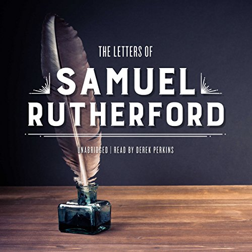 The Letters of Samuel Rutherford  Audiolibri