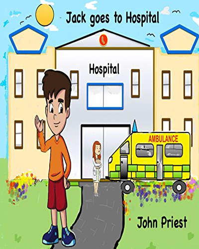 Book cover image for Jack goes to Hospital