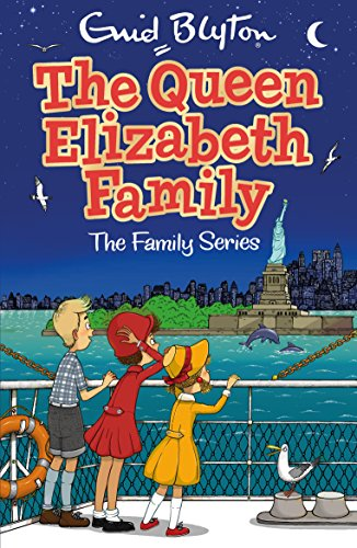 The Queen Elizabeth Family (The Family Series) (Enid Blyton Family Series)