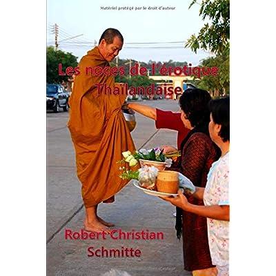 Les noces de l'érotique Thaïlandaise