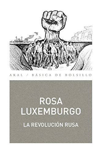 LA REVOLUCIÓN RUSA (Básica de bolsillo nº 330) por Rosa Luxemburgo