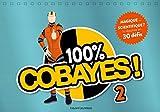 Telecharger Livres 100 Cobayes Vol 2 Magique ou scientifique 30 experiences magiques ou scientifiques (PDF,EPUB,MOBI) gratuits en Francaise