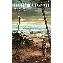 THE ART OF SILENT WAR (The Black Edge Octalogy Book 4)
