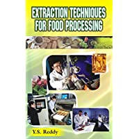 Extracations Techniques in Food Proccesing