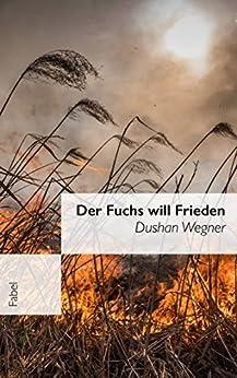der-fuchs-will-frieden-fabel