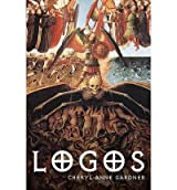 [ LOGOS ] by Gardner, Cheryl Anne ( AUTHOR ) Aug-27-2010 [ Paperback ]