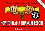 How to Read a Financial Report: Wringing Vital Signs Out of the Numbers by John A. Tracy (1999-03-02)