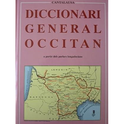 Diccionari General Occitan. A partir dels parlars lengadocians
