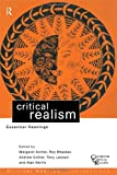 Critical Realism: Essential Readings (Critical Realism: Interventions)