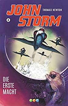 John Storm 4: Die erste Macht