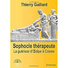 Sophocle thérapeute, la guérison d'Oedipe à Colone