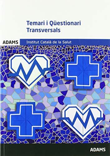 Temari i Qüestionari transversals: Institut Català de la Salut