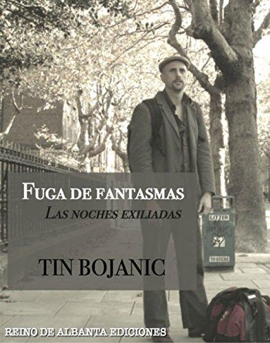 Fuga de fantasmas por Tin Bojanić