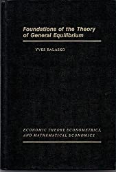 Foundations of the Theory of General Equilibrium (ECONOMIC THEORY, ECONOMETRICS, AND MATHEMATICAL ECONOMICS)