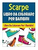 Scarpe: Libro Da Colorare Per I Bambini