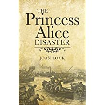 The Princess Alice Disaster