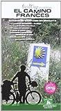 El camino francés: Camino de Santiago en bicicleta (Bicimap (petirrojo))