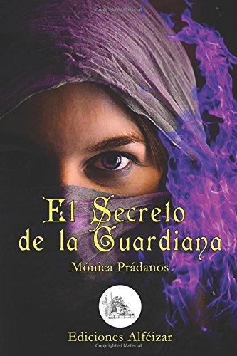 Descargar Libro Libro El Secreto de la Guardiana de Mónica Prádanos