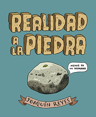 Realidad a la piedra (RESERVOIR GRÁFICA) por Joaquín Reyes Cano