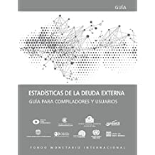 External Debt Statistics: Guide for Compilers and Users (Manuals and Guides)