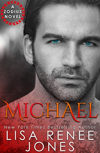 Michael: A Standalone Zodius Novel (The Zodius Series Book 1) (English Edition) (Lisa Renee Jones-serie)