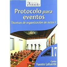 Protocolo Para Eventos - Tecnicas De Organizacion De Actos I (Area De Formacion)
