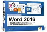 Word 2016: Schritt für Schritt, alles auf einen Blick im praktischen Querformat, komplett in Farbe. Ideal Für Ein- und Umsteiger.