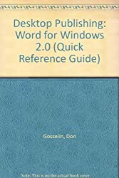Desktop Publishing: Word for Windows 2.0 (Quick Reference Guide)