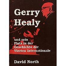 Gerry Healy und sein Platz in der Geschichte der Vierten Internationale