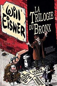 La Trilogie du Bronx par Will Eisner