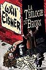 La Trilogie du Bronx par Eisner